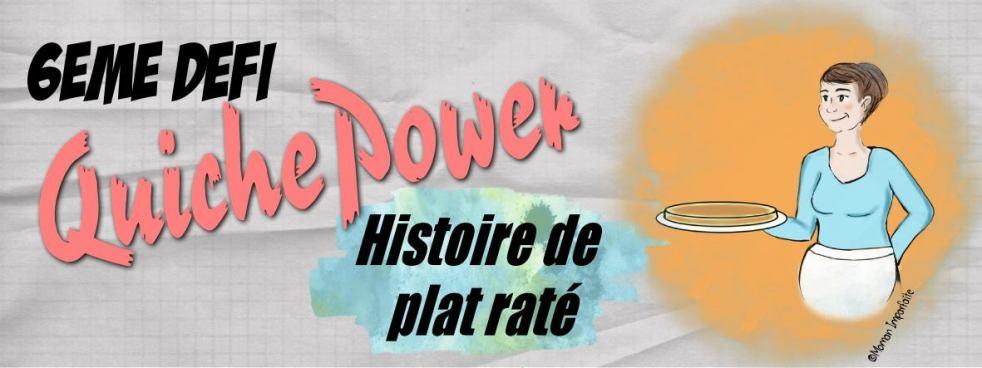quiche power #6